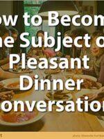 Pleasant Dinner Conversation